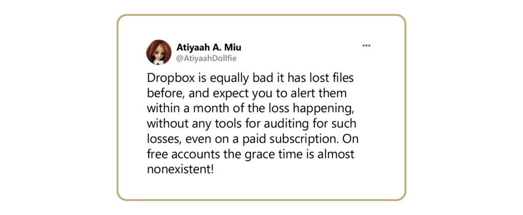 a tweet about Dropbox losing a customer's files.