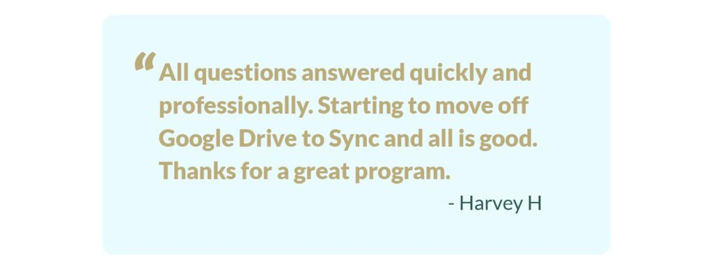 Testimonial from a happy customer Sync helped.